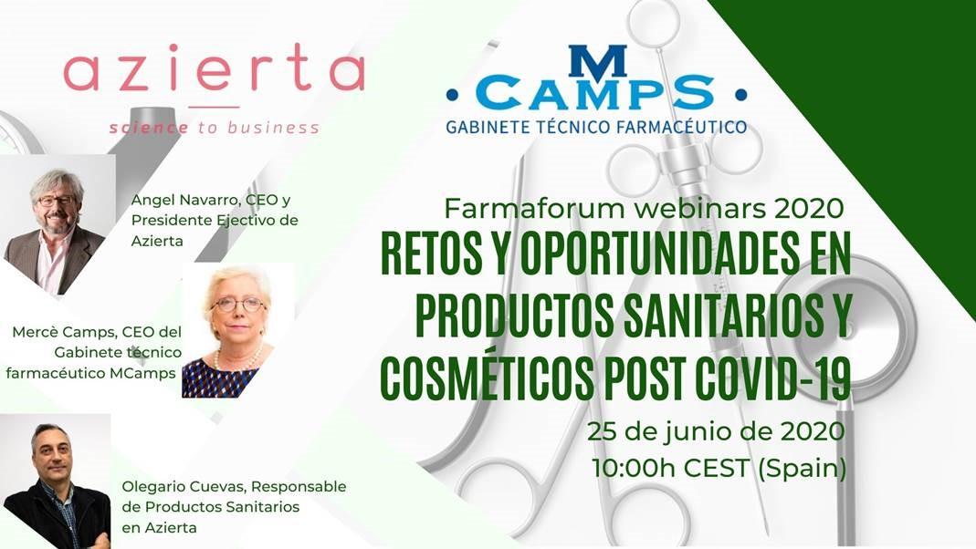 Retos y oportunidades en Productos Sanitarios y Cosméticos post COVID-19, a estudio con Azierta y las webinars de FARMAFORUM